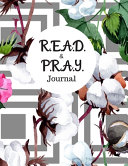 R E A D And P R A Y Journal