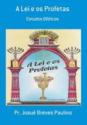 A Lei E Os Profetas