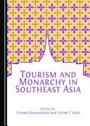Tourism and Monarchy in Southeast Asia