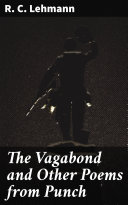 The Vagabond and Other Poems from Punch Book