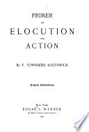 Primer Of Elocution And Action Book PDF