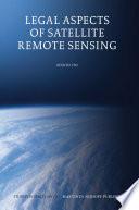 Legal Aspects of Satellite Remote Sensing