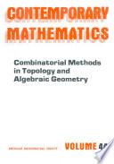 Combinatorial Methods in Topology and Algebraic Geometry