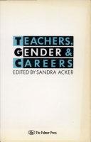 Teachers  Gender  and Careers