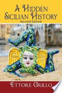 A Hidden Sicilian History