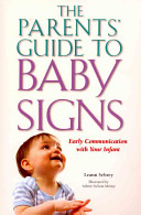 The Parents  Guide to Baby Signs Book
