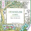 Zencolor moments Natur & Garten  : (Ausmalen für Erwachsene)