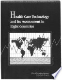 Health Care Technology And Its Assessment In Eight Countries Book