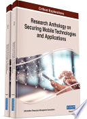 Research Anthology on Securing Mobile Technologies and Applications