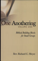 One Anothering: Biblical Building Blocks for Small Groups