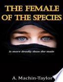 The Female Of The Species Is More Deadly Than The Male