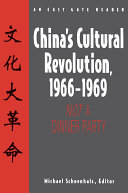 China's Cultural Revolution, 1966-69: Not a Dinner Party Book