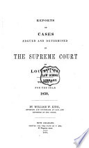 Reports of Cases Argued and Determined in the Supreme Court of Louisiana Book