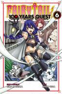 Fairy Tail: 100 Years Quest 6 [Pdf/ePub] eBook
