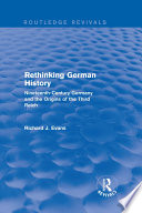 Rethinking German History Routledge Revivals