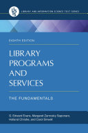 Library Programs and Services  The Fundamentals  8th Edition