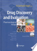 """Drug Discovery and Evaluation: Pharmacological Assays"" by Hans G. Vogel"