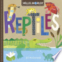 Hello  World  Reptiles