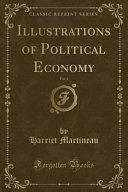 Illustrations Of Political Economy Vol 4 Classic Reprint