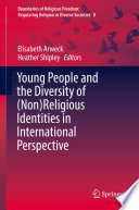 Young People And The Diversity Of Non Religious Identities In International Perspective
