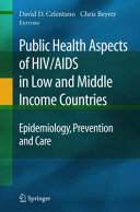 Public Health Aspects of HIV AIDS in Low and Middle Income Countries