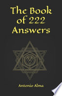 The Book of 222 Answers