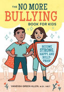The No More Bullying Book for Kids
