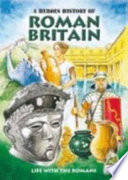 A Heroes History Of Roman Britain