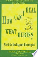 How Can I Heal What Hurts?
