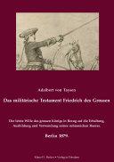 Das Militärische Testament Friedrichs Des Grossen