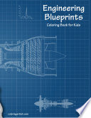Engineering Blueprints Coloring Book for Kids 1
