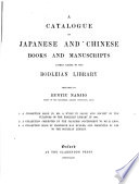 A Catalogue of Japanese and Chinese Books and Manuscripts Lately Added to the Bodleian Library Book PDF