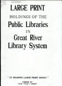 Large Print Holdings of the Public Libraries in Great River Library System