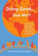 Doing Good . . . Says Who?