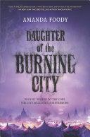 Daughter of the Burning City Pdf/ePub eBook