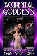An Accidental Goddess ebook