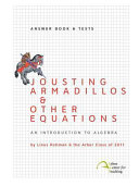 Jousting Armadillos: An Introduction to Algebra - Answer Book and Tests