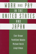 Work and Pay in the United States and Japan