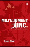 Militainment, Inc.