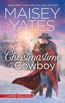 Christmastime Cowboy  Copper Ridge  Book 10