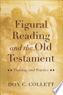 Figural Reading and the Old Testament