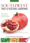 Southwest Fruit   Vegetable Gardening Book