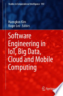 Software Engineering in IoT  Big Data  Cloud and Mobile Computing
