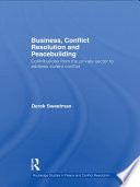 Business, Conflict Resolution and Peacebuilding