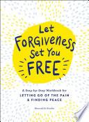 Let Forgiveness Set You Free