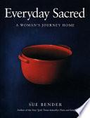 Everyday Sacred