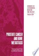 Prostate Cancer and Bone Metastasis Book