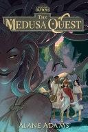 The Medusa Quest Pdf/ePub eBook