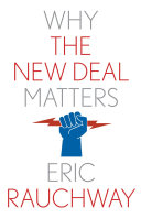 Why the New Deal Matters