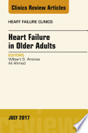 Heart Failure in Older Adults  An Issue of Heart Failure Clinics  E Book
